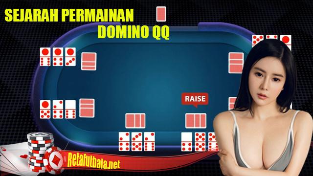 Terungkap Sejarah Domino QQ